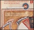 Tiburtina Ensemble 힐데가르트 폰 빙엔의 음악적 계시 (Hildegard von Bingen: Ego Sum Homo)