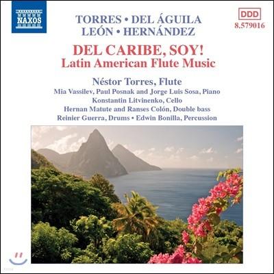 Nestor Torres 라틴 아메리카 플루트 작품집 (Del Caribe, Soy! - Latin American Flute Music)