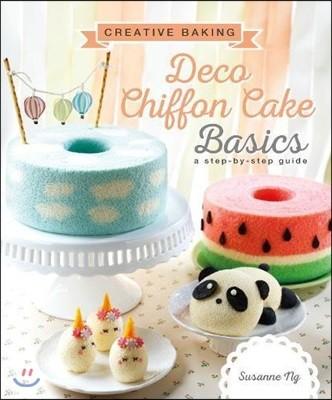 Creative Baking: Deco Chiffon Cake Basics