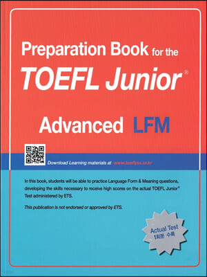 Preparation Book for the TOEFL Junior Test Focus on Question Types LFM (Advanced)