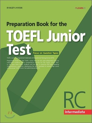 Preparation Book for the TOEFL Junior Test Focus on Question Types RC (Intermediate)