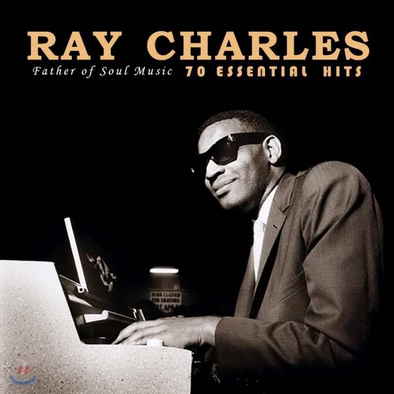 Ray Charles (레이 찰스) - 70 Essential Hits : Father of Soul Music