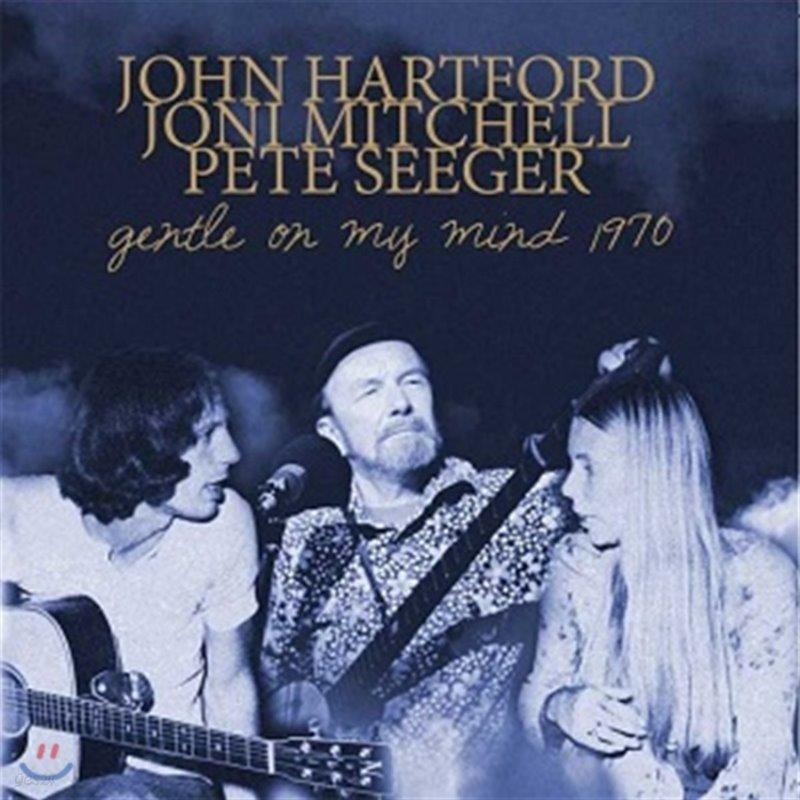 John Hartford, Joni Mitchell, Pete Seeger (존 하트포드, 조니 미첼, 피트 시거) - Gentle On My Mind 1970 [LP]