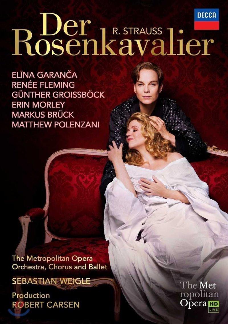 Renee Fleming / Elina Garanca 슈트라우스: 오페라 '장미의 기사' (R. Strauss: Der Rosenkavalier)