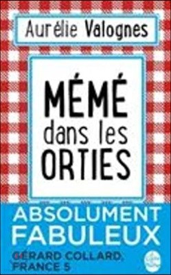 Meme dans les orties (French Edition)