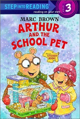 Step Into Reading 3 : Arthur and the School Pet