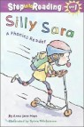 Step Into Reading 2 : Silly Sara: A Phonics Reader: A Phonics Reader