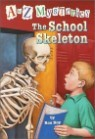 A to Z Mysteries # S : The School Skeleton