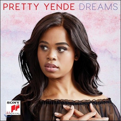 Pretty Yende 프리티 옌데 오페라 아리아집 (Dreams)