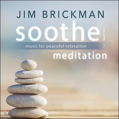 Jim Brickamn (짐 브릭만) - Soothe 3 : Meditation