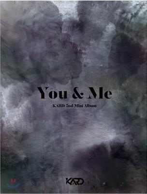 카드 (Kard) - 미니앨범 2집 : You & Me