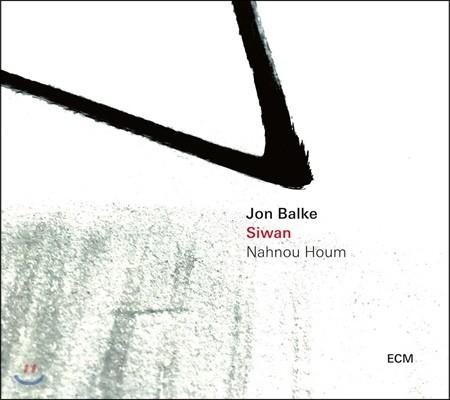 Jon Balke (욘 발케) - Siwan: Nahnou Houm (시완: 우리는 집에 있다)