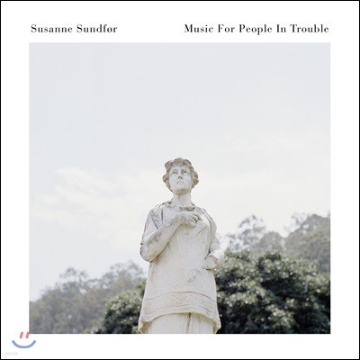Susanne Sundfor (수잔 순퍼) - Music For People In Trouble