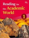Reading for the Academic World 1