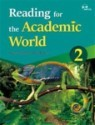 Reading for the Academic World 2