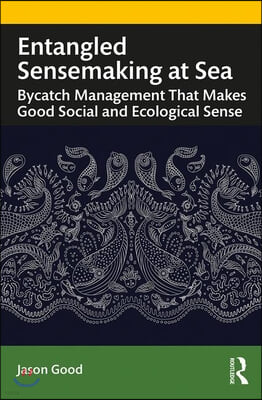 Sensemaking in Commercial Fishing