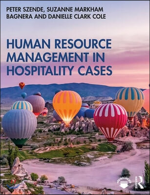 Human Resource Management in Hospitality Cases