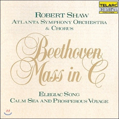Robert Shaw 베토벤: 미사 C장조 (Beethoven: Mass in C Major)