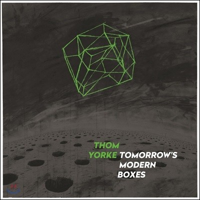 Thom Yorke - Tomorrow's Modern Boxes 톰 요크 솔로 2집