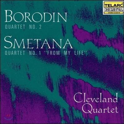 Cleveland Quartet 보로딘: 사중주 2번 / 스메타나: 사중주 1번 '나의 생애로부터' (Borodin / Smetana: String Quartets 'From My Life')