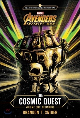MMARVEL's Avengers: Infinity War: The Cosmic Quest Vol. 1: Beginning