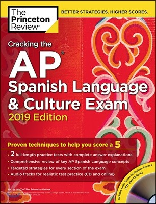 Cracking the AP Spanish Language & Culture Exam 2019