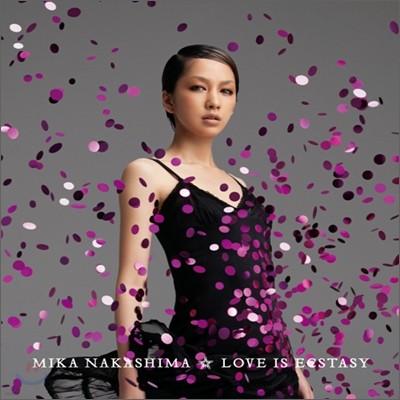 Mika Nakashima - Love Is Ecstasy