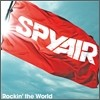 Spyair - Rockin' The World