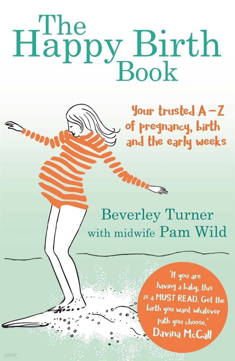 The Happy Birth Book