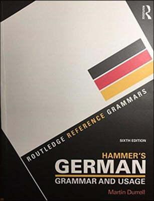 Hammer's German Grammar and Usage 6e + Practising German Gra
