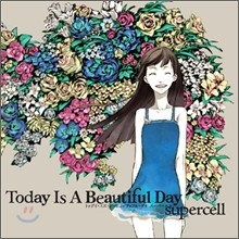 Supercell (슈퍼셀 2집) - Today Is A Beautiful Day