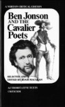 Ben Jonson and the Cavalier Poets: Authoritative Texts, Criticism
