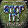 V.A. - Stop It! Ballad (the Greatest Ballad & Dance Hits Ever!)