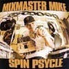 Mix Master Mike - Spin Psycle (����)