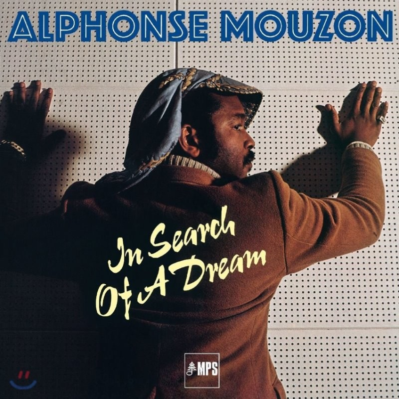 Alphonse Mouzon (알폰스 무존) - In Search Of A Dream