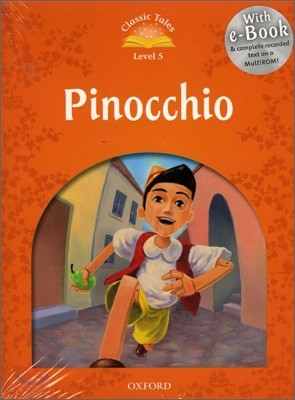 Classic Tales Level 5 : Pinicchio (Student Book Pack + Multi-ROM)
