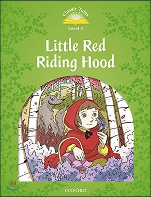 Classic Tales Level 3-3 : Little Red Riding Hood (MP3 pack)