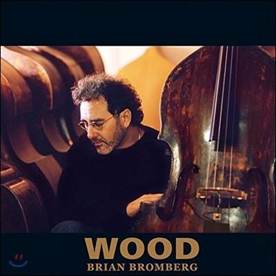 Brian Bromberg - Wood 브라이언 브롬버그 베이스 연주집 [2LP]