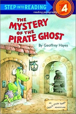 Step Into Reading 4 : The Mystery of the Pirate Ghost