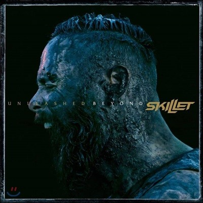 Skillet (스킬렛) - Unleashed Beyond (Deluxe Edition)
