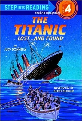 Step Into Reading 4 : The Titanic Lost...and Found