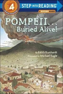 Step Into Reading 4 : Pompeii--Buried Alive!