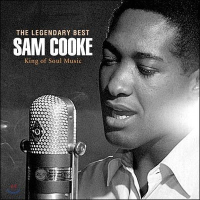 Sam Cooke (샘 쿡) - The Legendary Best : King of Soul Music