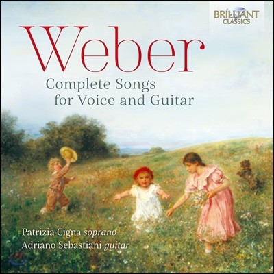 Patrizia Cigna 베버: 성악과 기타를 위한 작품 전곡집 (Carl Maria von Weber: Complete Songs for Voice and Guitar)