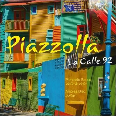 Piercarlo Sacco / Andrea Dieci 피아졸라: 라 칼레 92 - 바이올린과 기타로 연주하는 탱고 음악 (Piazzolla: La Calle 92)