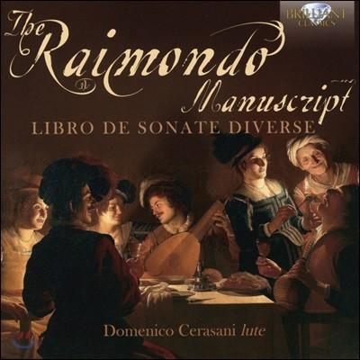 Domenico Cerasani 라이몬도 필사본: 다양한 소나타 작품집 - 17세기 류트 작품집 (The Raimondo Manuscript: Libro de Sonate Diverse)