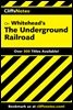 CliffsNotes on Whitehead's The Underground Railroad