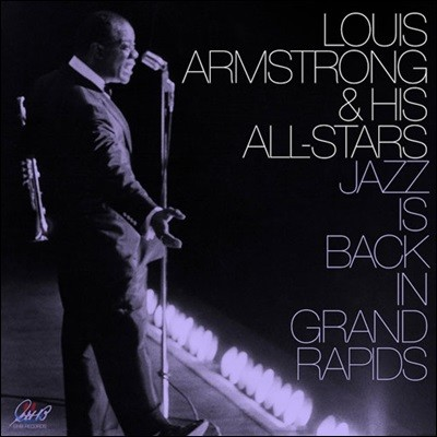 Louis Armstrong (루이 암스트롱) - Jazz Is Back In Grand Rapids [2 LP]