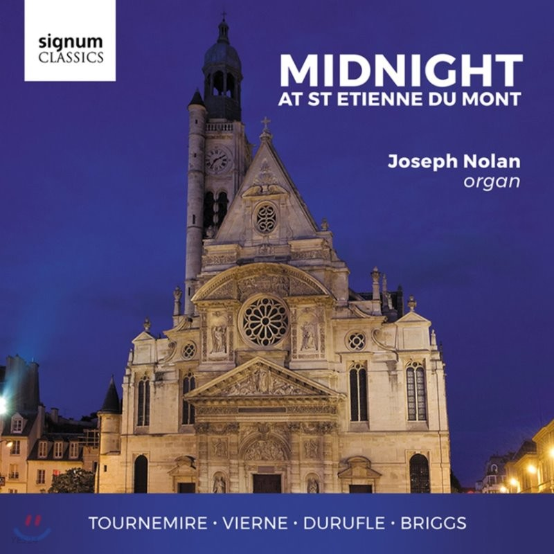 Joseph Nolan 미드나잇 앳 생테티엔 뒤 몽 - 투르느미르 / 뒤뤼플레: 오르간 작품 (Midnight at St Etienne du Mont)