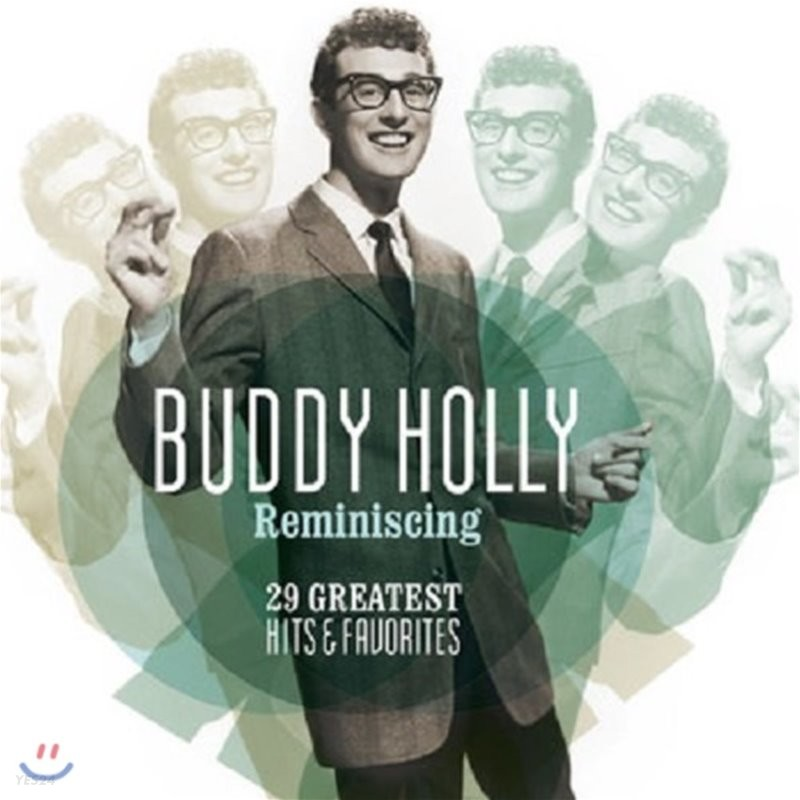 Buddy Holly (버디 홀리) - Reminiscing: 29 Greatest Hits & Favourites